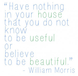 William Morris quote about home