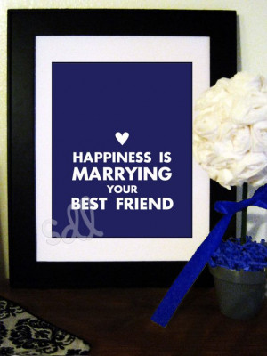 PRINTABLE PDF Happiness is Marrying Your Best Friend Quote 8x10