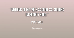 quote-Steve-Carell-nothing-to-me-feels-as-good-as-68392.png
