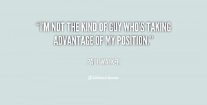 quote-Paul-Walker-im-not-the-kind-of-guy-whos-99994.png