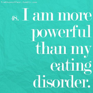 am more powerful than my eating disorder
