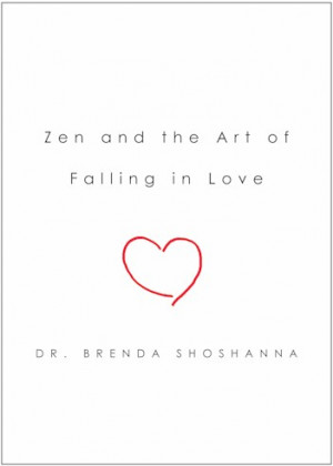 Quotes About Zen Love : Zen Love Quotes. QuotesGram