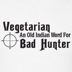 Hunting Sayings T-Shirts