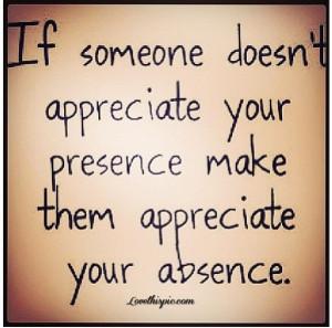 Appreciate appreciate someone life quote quotes life quote…exactly ...