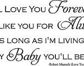 Im Always Here For You Quotes I'll love you forever,