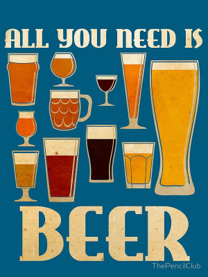 All You Need Is Beer by ThePencilClub