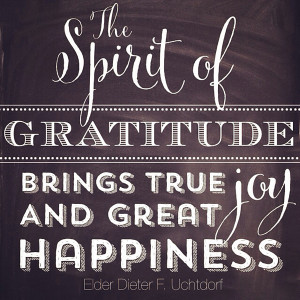 The spirit of gratitude brings true joy and great happiness ...