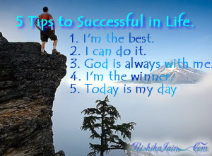 Tips to be Successful in Life.