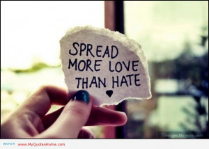 Hatred is a hard thing to handle, particularly when you feel it is ...