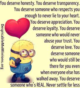 Turst Quotes Minion Quotes You deserve honesty jpg amp w 271 amp h amp ...