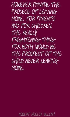 Children Leaving Home Quotes