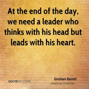 Gresham Barrett - At the end of the day, we need a leader who thinks ...
