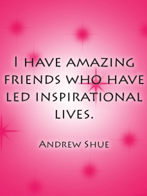 Inspirational Quotes Andrew Shue