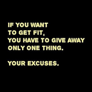 no more excuses quote
