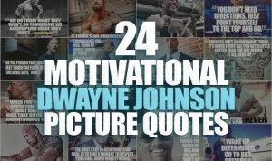 The Rock Dwayne Johnson Motivational Quotes