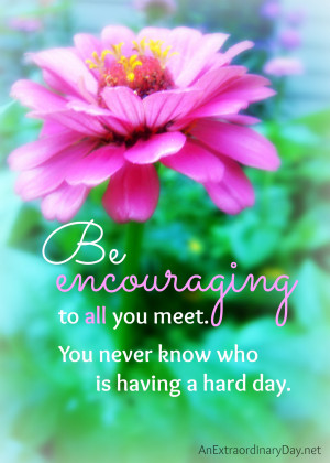 Be Encouraging :: Free Printable Quote