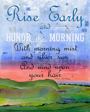 Honor the Morning. Collage Quote Tolkien Inspirational Typography ...