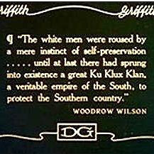 Woodrow Wilson racist quote on caption card used in film 'Birth of a ...