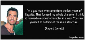 gay man who came from the last years of illegality. That focused ...