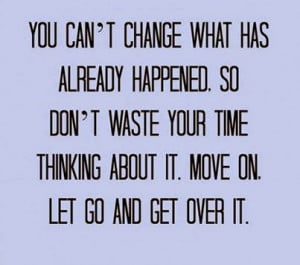 quotes about moving on from the past and letting go