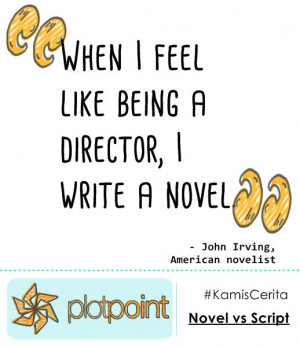 Quote from John Irving.