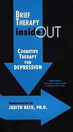 Brief Therapy Inside Out: Cognitive Therapy for Depression (2000)
