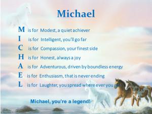 Michael Acrostic Poem...