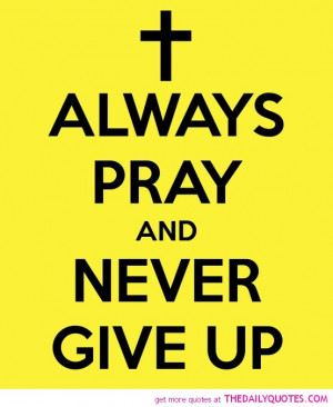 ... -never-give-up-quote-god-pictures-lord-quotes-pics-images-sayings.jpg