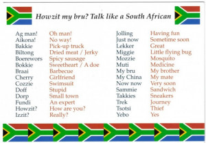 Jan 19 6 South African Sayings That I Just Can't Seem to Shake!