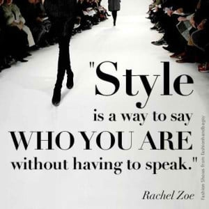 Fashion quotes: What is your best fashion quote?