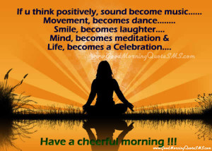 ... Good Morning Wishes, Messages – Have a Cheerful Morning Quotes