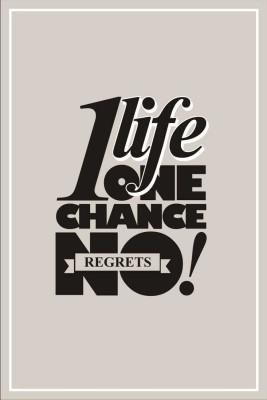 Buy One Life One Chance Paper Print: Poster