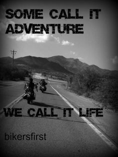 ... , Adventure, Biker Lifestyle, Riding, Bikersfirst Com, Biker Chicks
