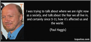 More Paul Haggis Quotes
