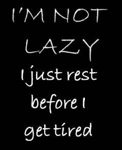 quotes,lazy men quotes,funny lazy sayings,quotes on lazy people,quotes ...