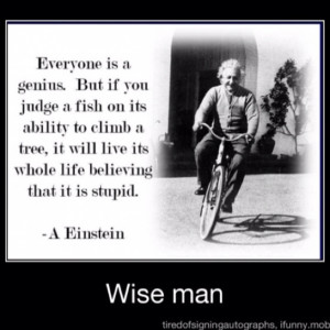 wise man once said...