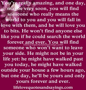 world to you and you will fall in love with them, and he will love you ...