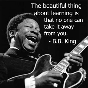 What a great quote from the legendary BB King! #inspire