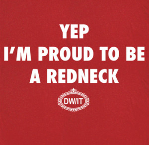 Redneck T Shirt Funny Saying T Shirt Humorous Yep Tee