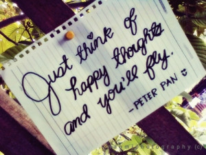 happy, note, peter pan, think of happy thoughts, thoughts