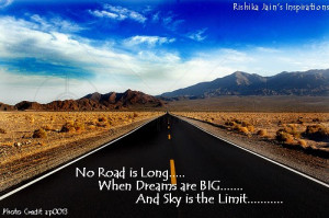 No Road Is Long When Dreams Are Big Achievement Quote