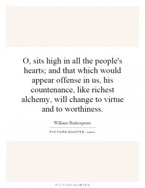 high in all the people's hearts; and that which would appear offense ...