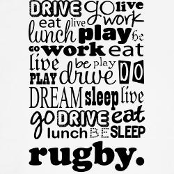 rugby_life_quote_funny_tshirt.jpg?color=White&height=250&width=250 ...