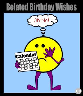 ... Belated E Cards, Happy Belated Birthday, Birthday Cake, Birthday Funny