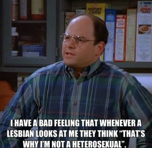 "Gold of George Costanza (Seinfeld) quote ""I have a bad feeling that ..."
