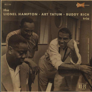 "... : ""Love for Sale"" by Art Tatum, Lionel Hampton, and Buddy Rich"