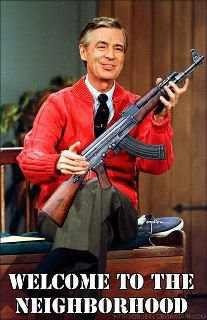 Mr. Rogers - Welcome to the neighborhood... #SecondAmendment