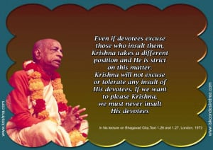 ... to Please Krishna, We Must Never Insult His Devotees ~ Insult Quote