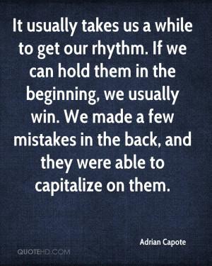 Adrian Capote Quotes