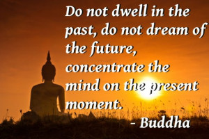 ... moment quotes buddha buddha quotes live in the moment quotes buddha